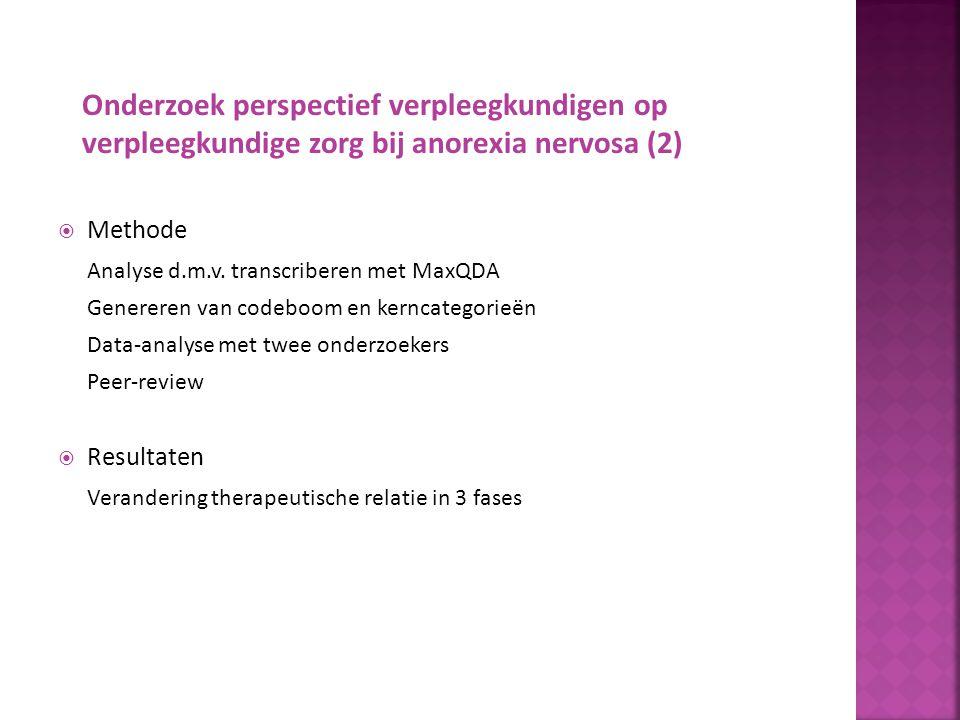 Onderzoek perspectief verpleegkundigen op verpleegkundige zorg bij anorexia nervosa (2)