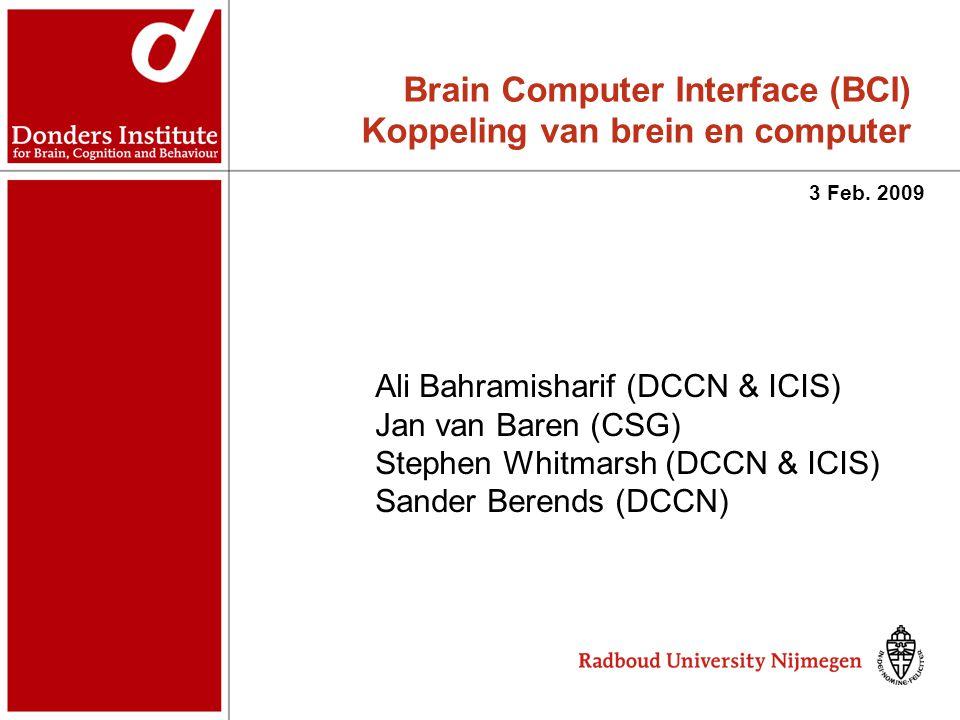 Brain Computer Interface (BCI) Koppeling van brein en computer