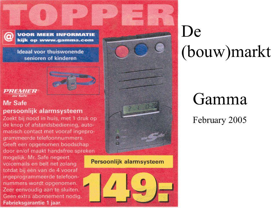 De (bouw)markt Gamma February 2005
