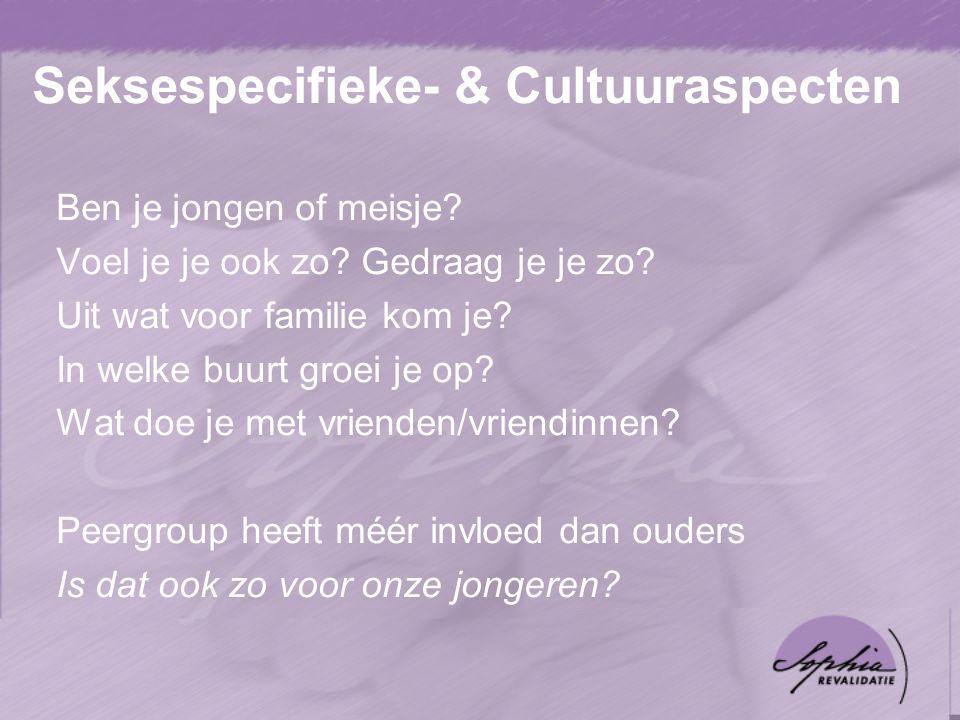 Seksespecifieke- & Cultuuraspecten