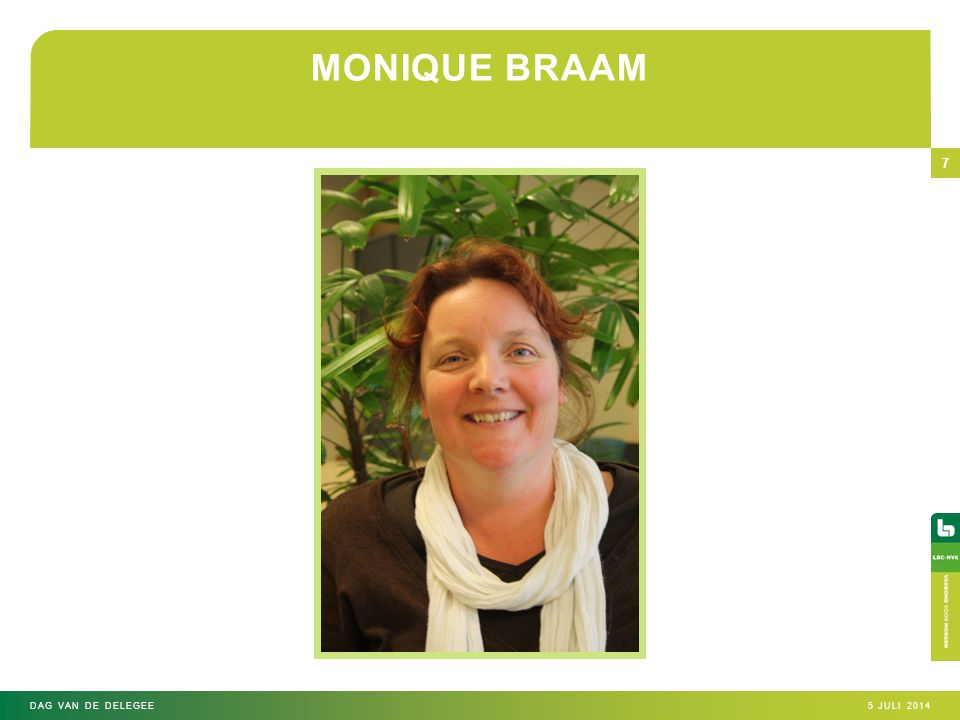 MONIQUE BRAAM Dag van de delegee 4 april 2017