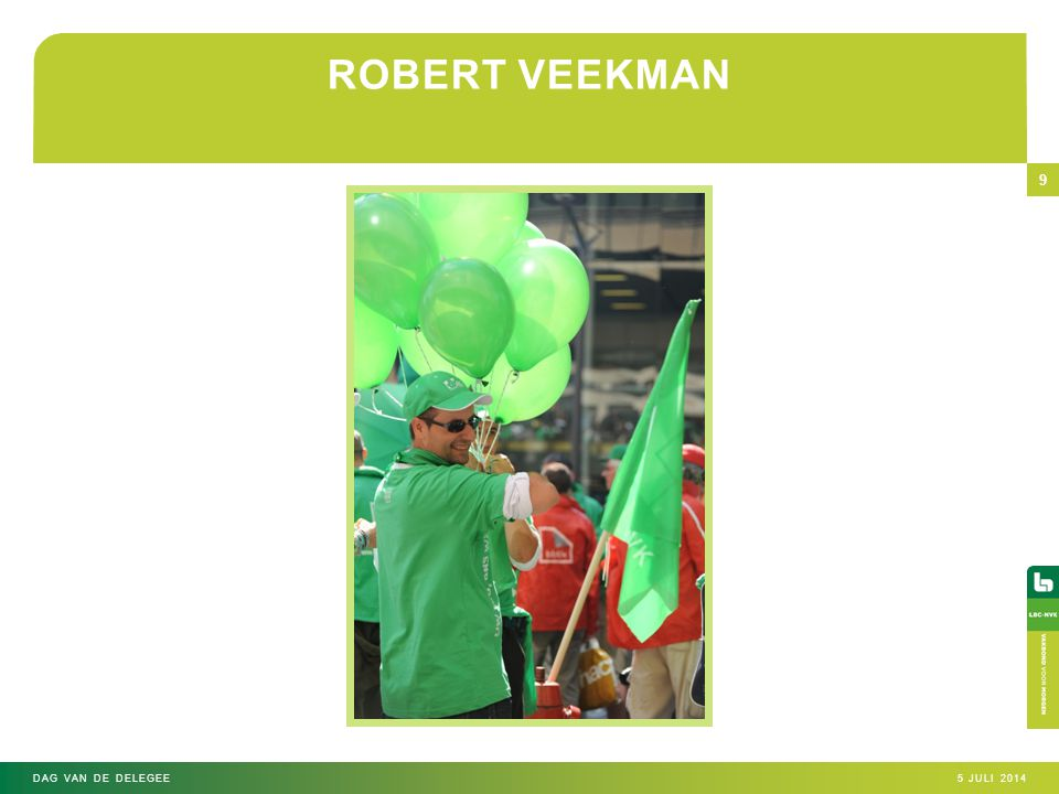 ROBERT VEEKMAN DAG VAN DE DELEGEE 4 april 2017