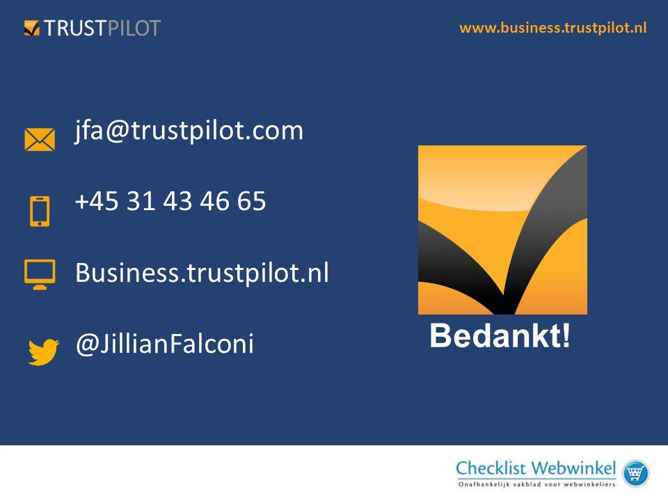 Bedankt! jfa@trustpilot.com +45 31 43 46 65 Business.trustpilot.nl