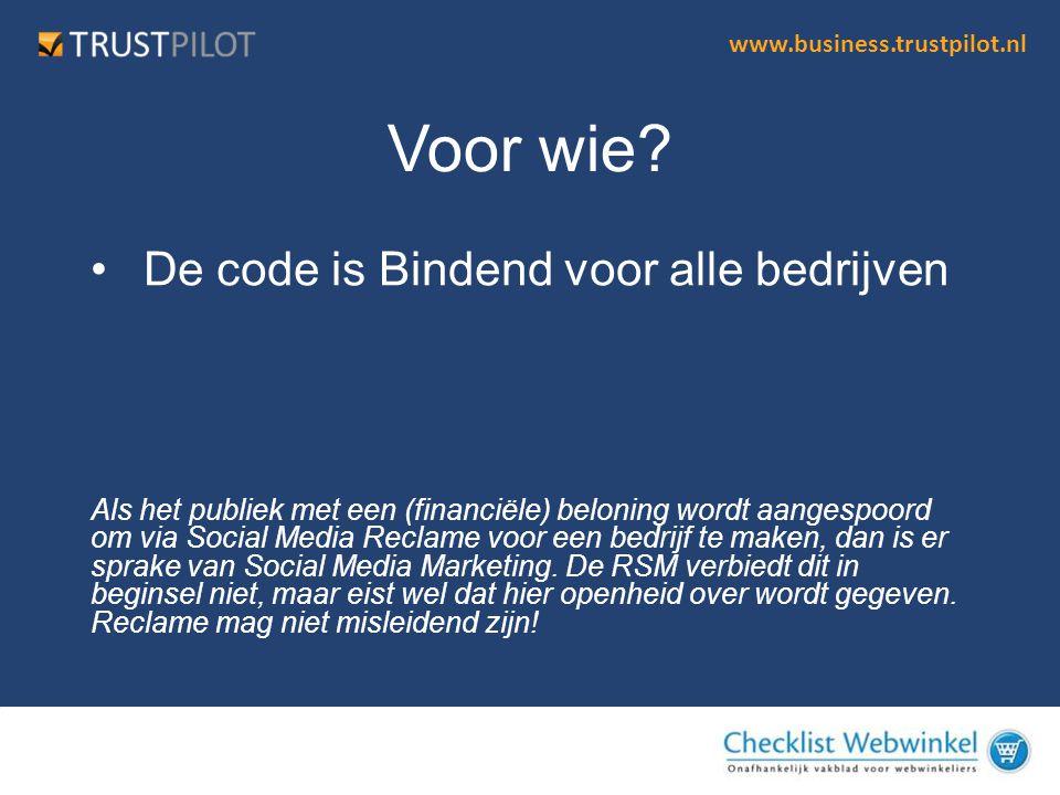 Voor wie De code is Bindend voor alle bedrijven