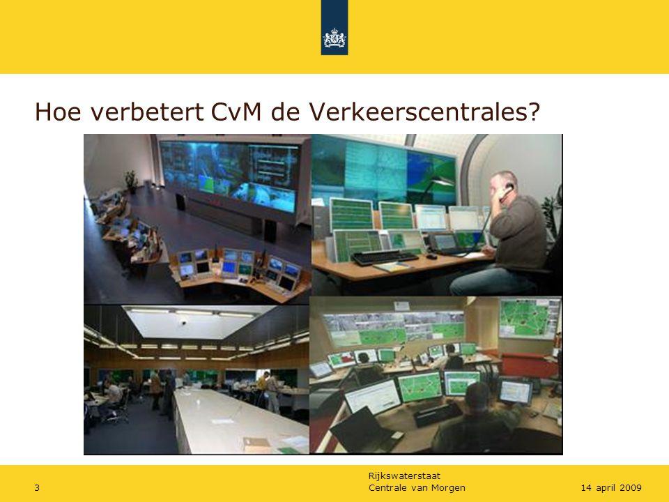 Hoe verbetert CvM de Verkeerscentrales