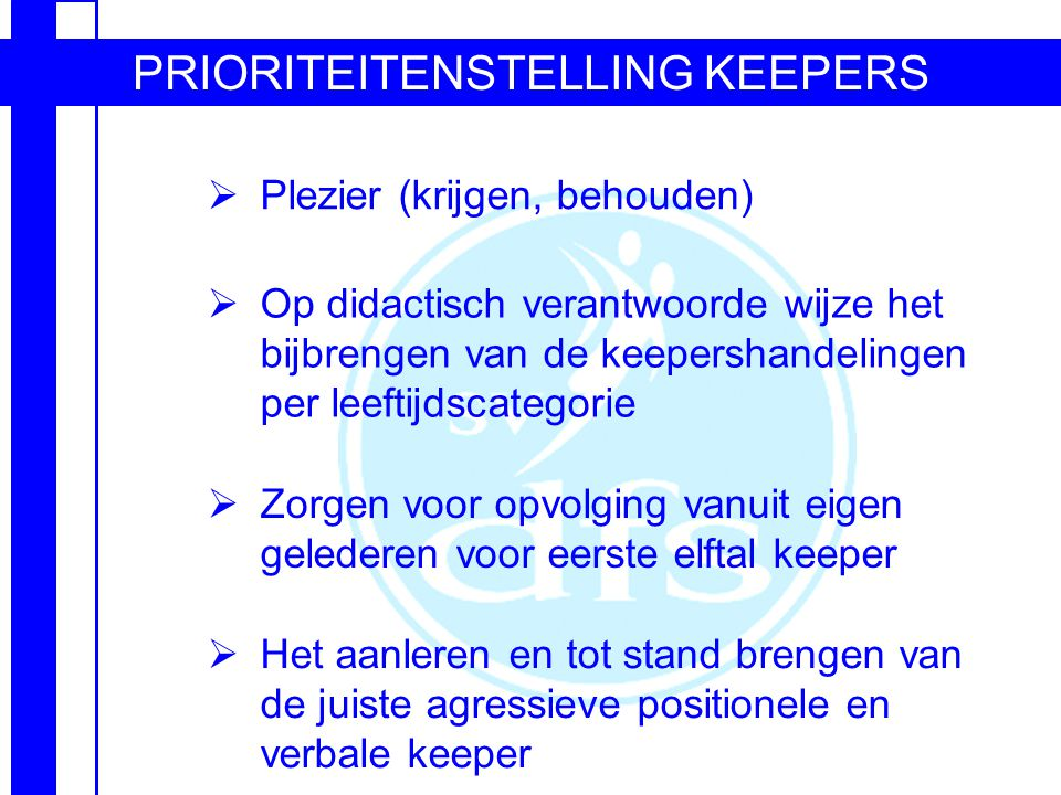 PRIORITEITENSTELLING KEEPERS