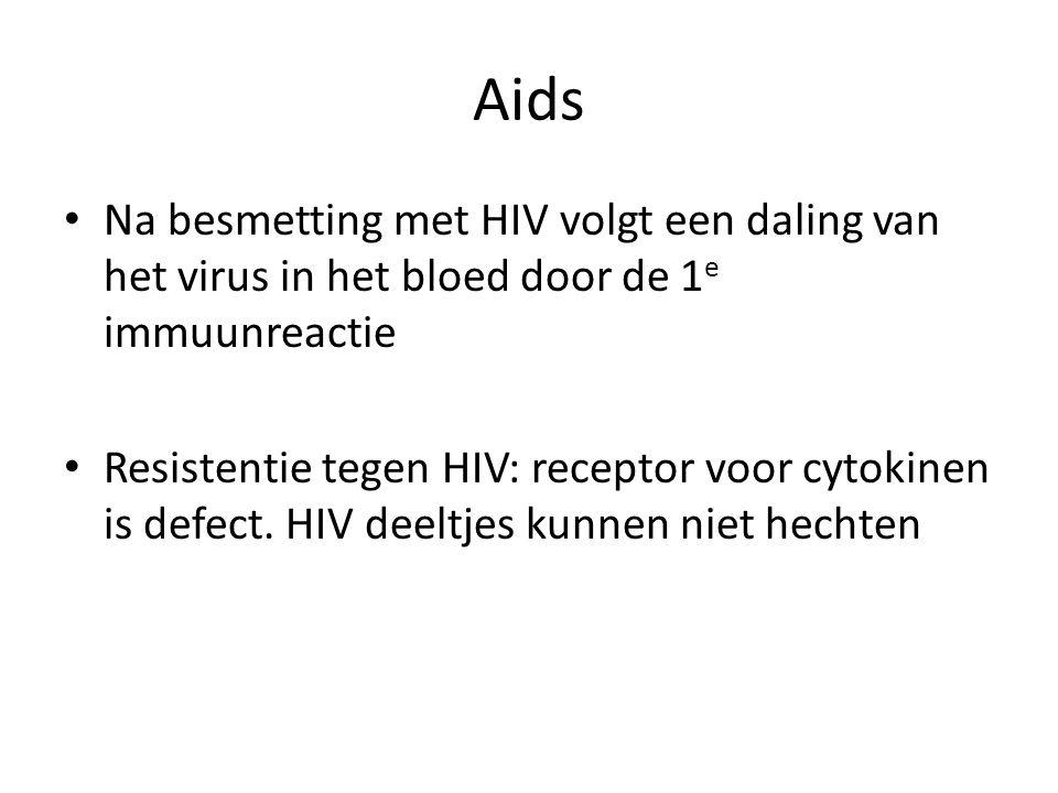Aids Na besmetting met HIV volgt een daling van het virus in het bloed door de 1e immuunreactie.