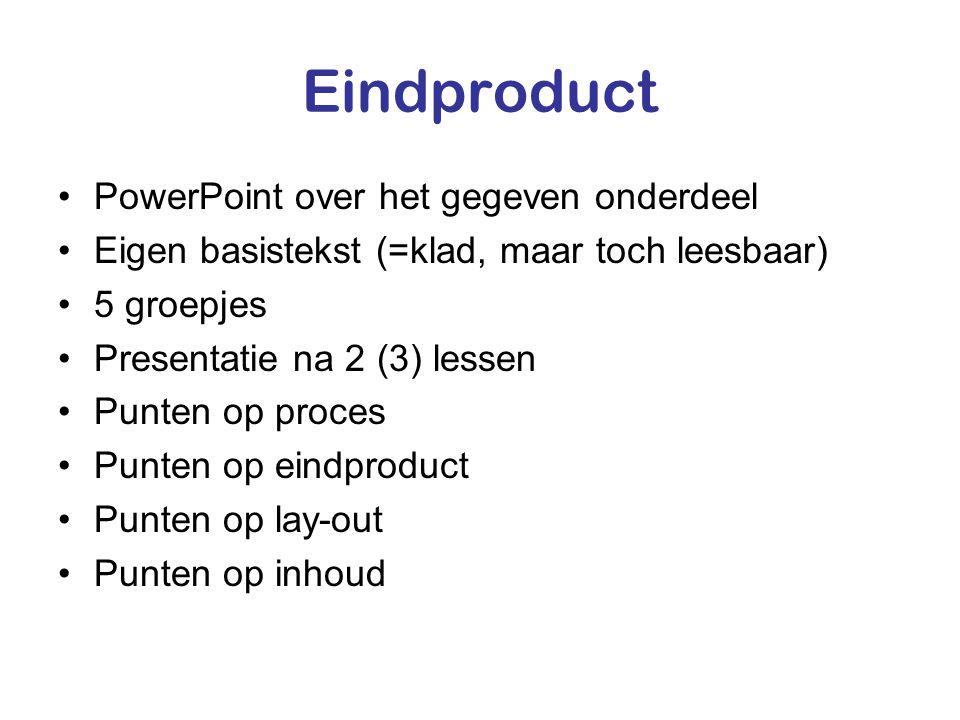 Eindproduct PowerPoint over het gegeven onderdeel