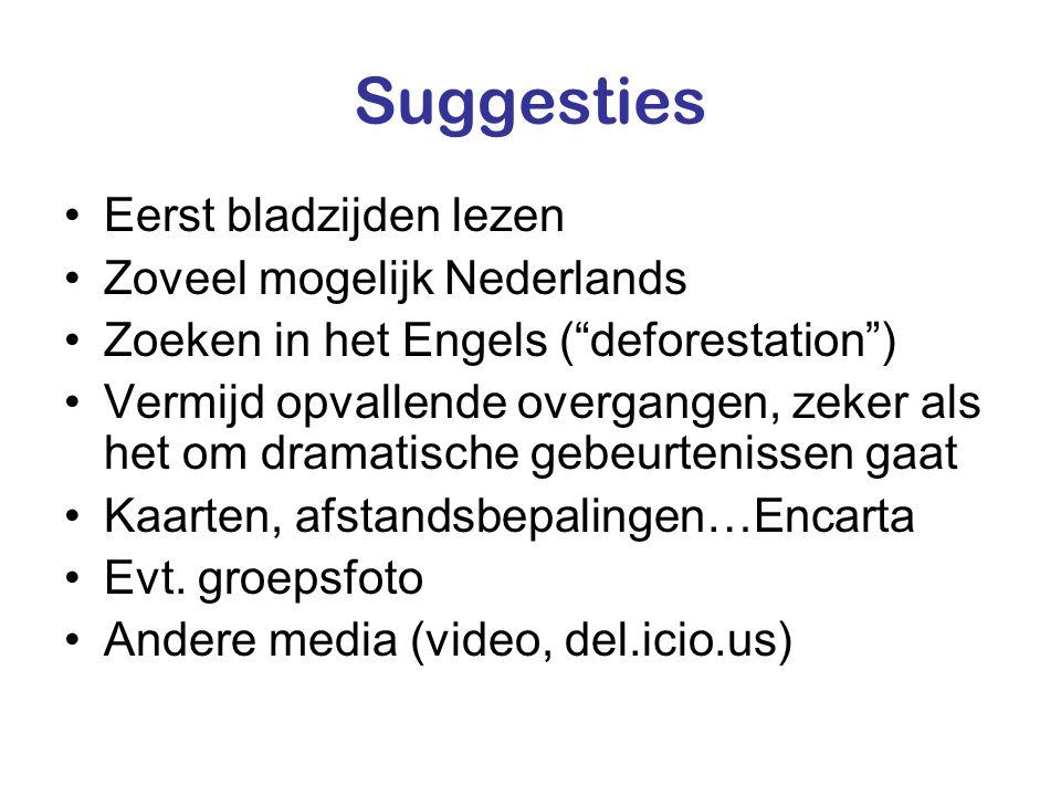 Suggesties Eerst bladzijden lezen Zoveel mogelijk Nederlands