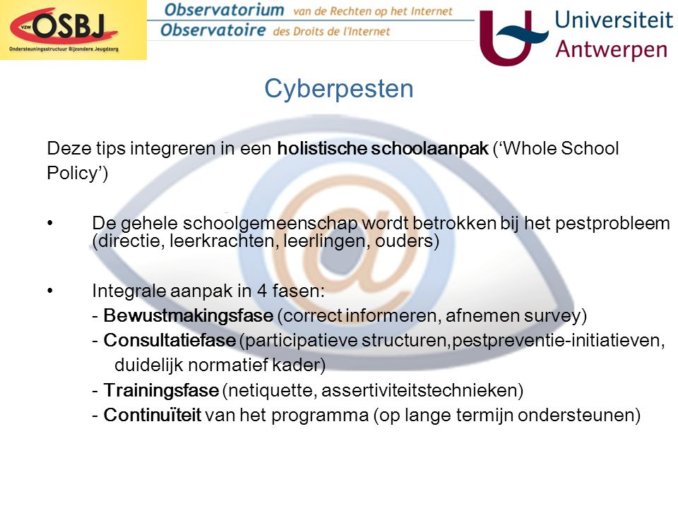 Cyberpesten Deze tips integreren in een holistische schoolaanpak ('Whole School. Policy')