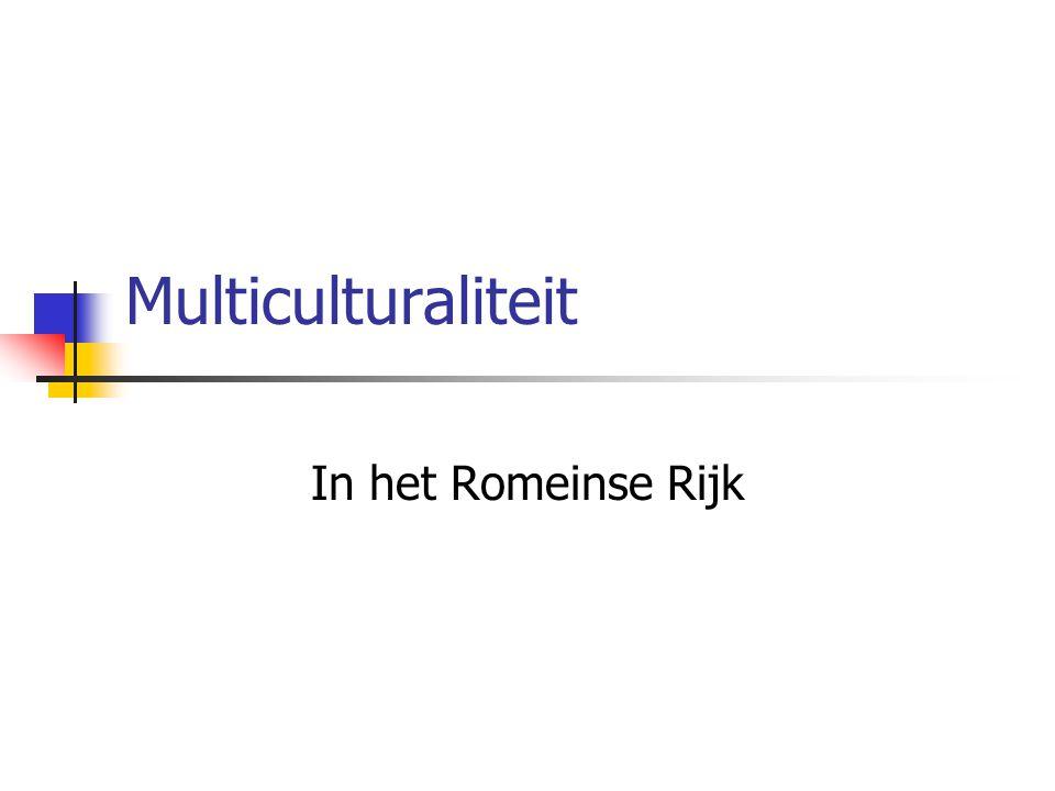Multiculturaliteit In het Romeinse Rijk
