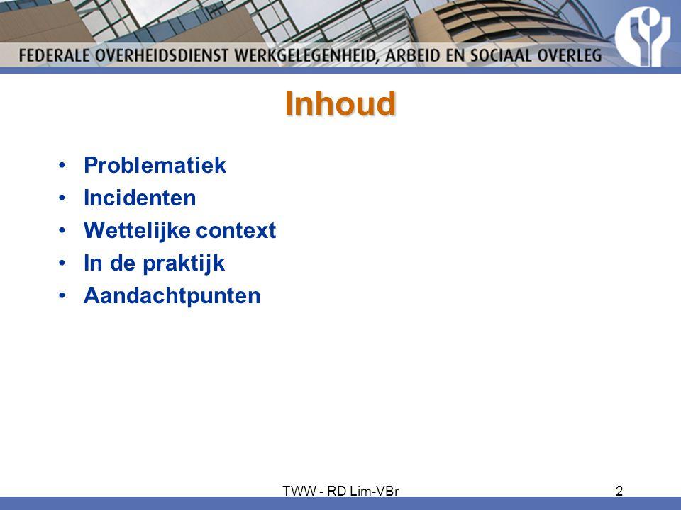 Inhoud Problematiek Incidenten Wettelijke context In de praktijk
