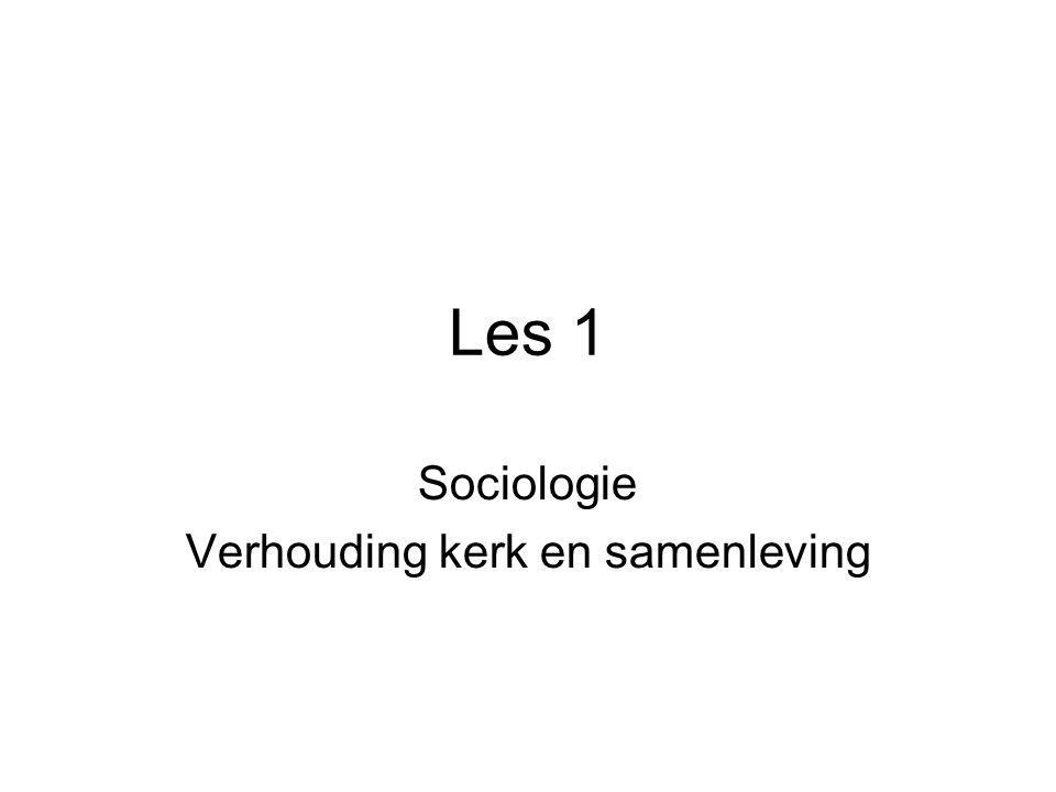 Sociologie Verhouding kerk en samenleving