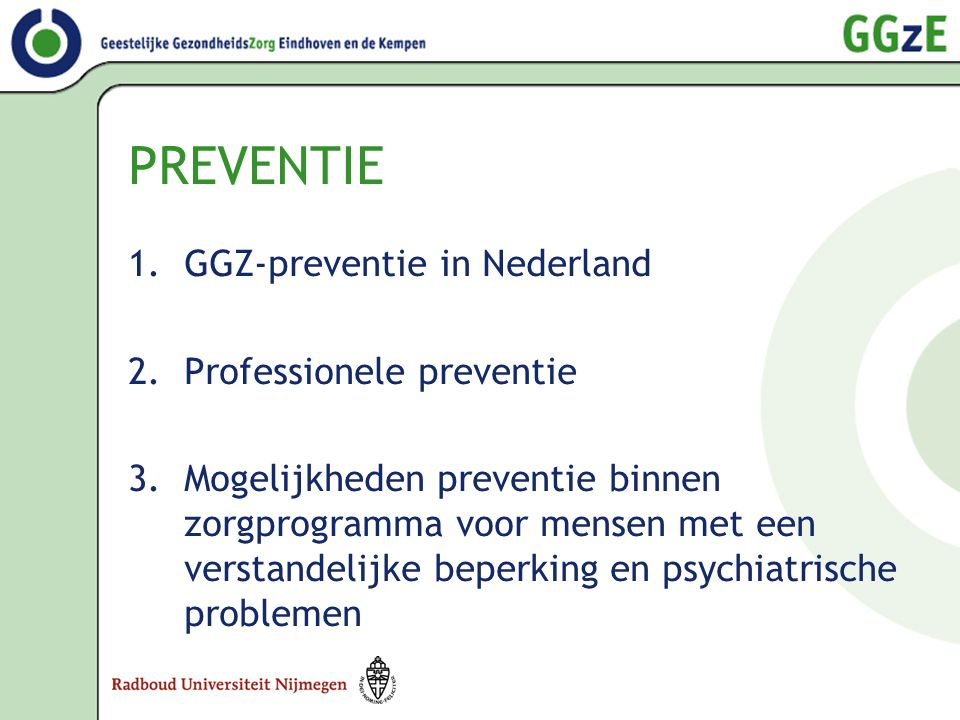 PREVENTIE GGZ-preventie in Nederland Professionele preventie