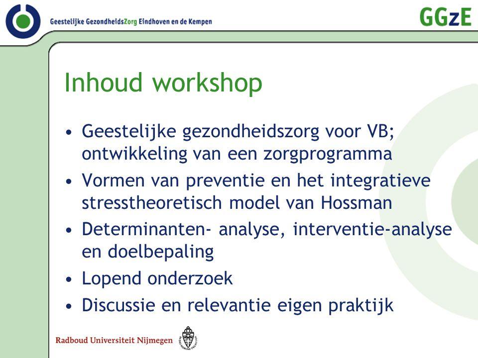 Inhoud workshop Geestelijke gezondheidszorg voor VB; ontwikkeling van een zorgprogramma.