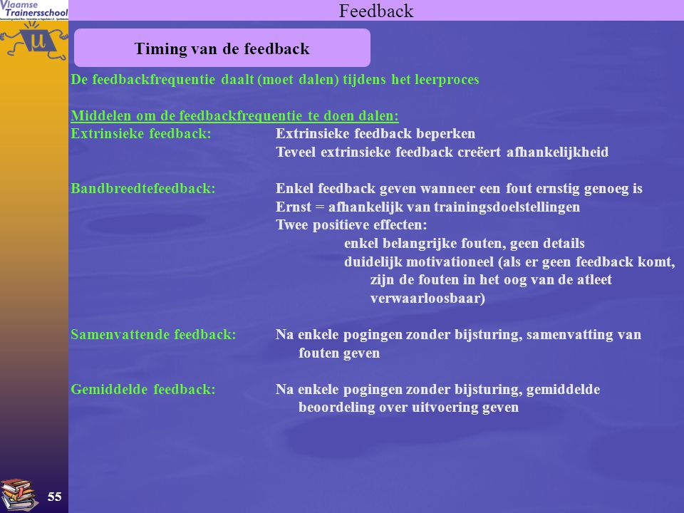 Feedback Timing van de feedback