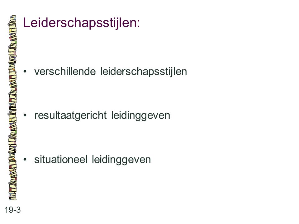 Leiderschapsstijlen: