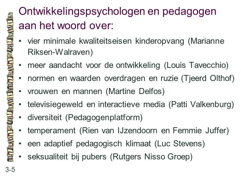 Ontwikkelingspsychologen en pedagogen aan het woord over: