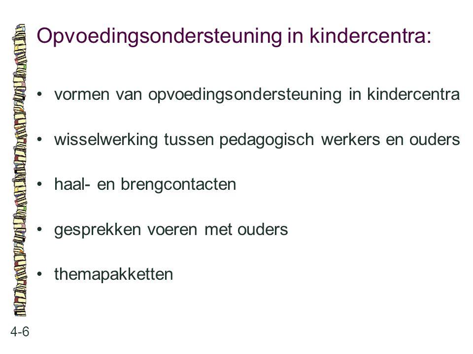 Opvoedingsondersteuning in kindercentra: