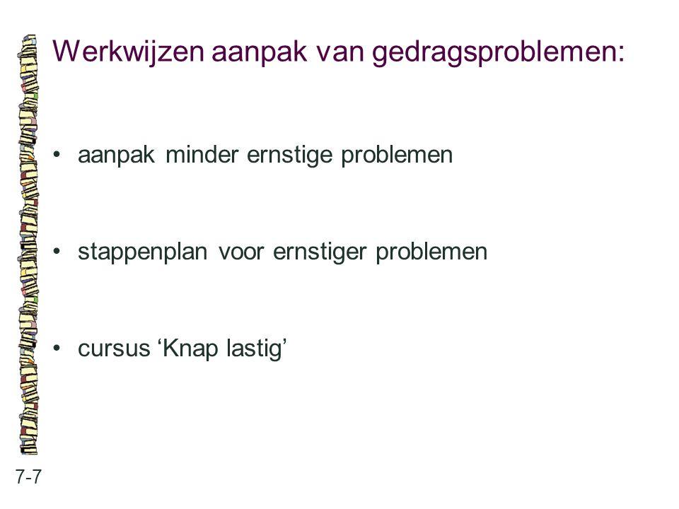 Werkwijzen aanpak van gedragsproblemen: