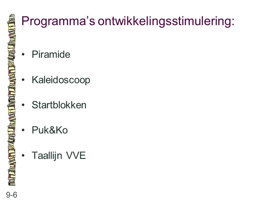 Programma's ontwikkelingsstimulering: