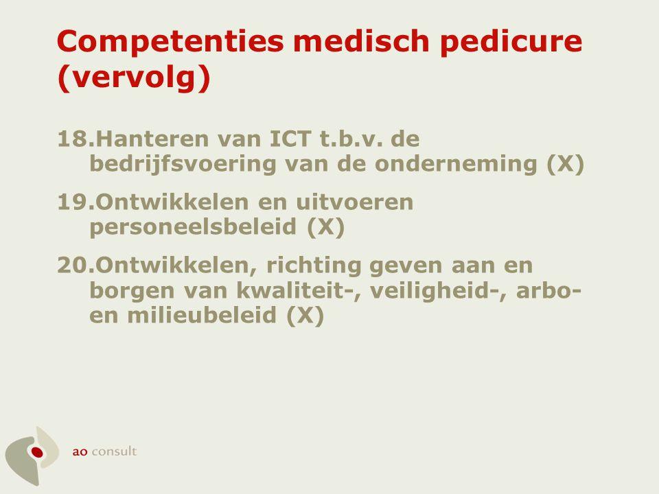 Competenties medisch pedicure (vervolg)