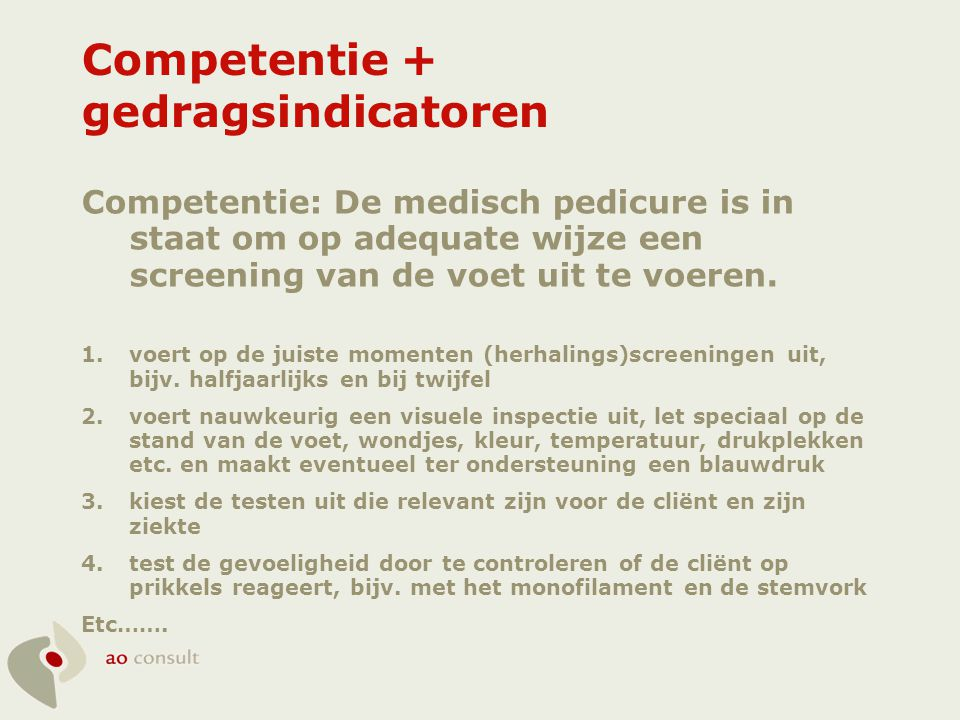 Competentie + gedragsindicatoren