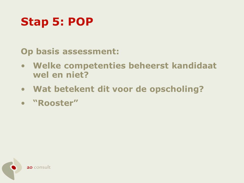 Stap 5: POP Op basis assessment: