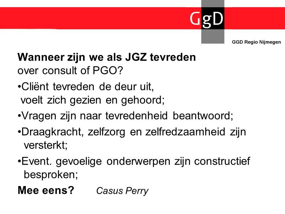 Wanneer zijn we als JGZ tevreden over consult of PGO