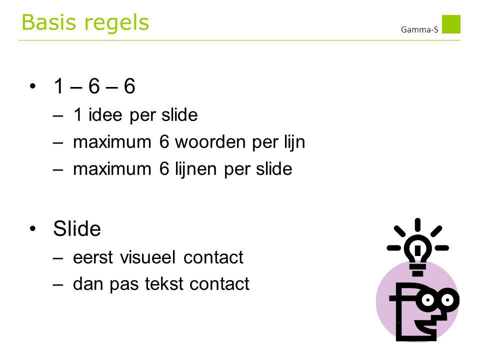 Basis regels 1 – 6 – 6 Slide 1 idee per slide