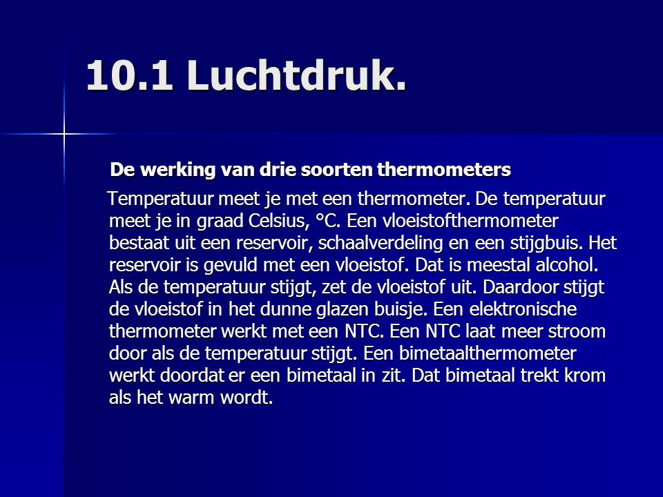 10.1 Luchtdruk. De werking van drie soorten thermometers