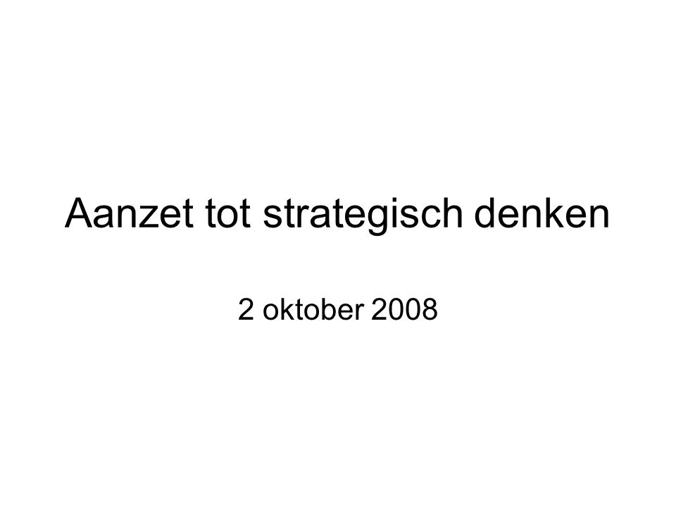 Aanzet tot strategisch denken
