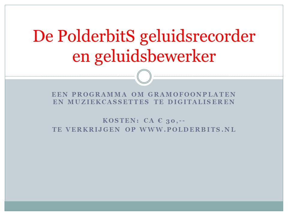 De PolderbitS geluidsrecorder en geluidsbewerker