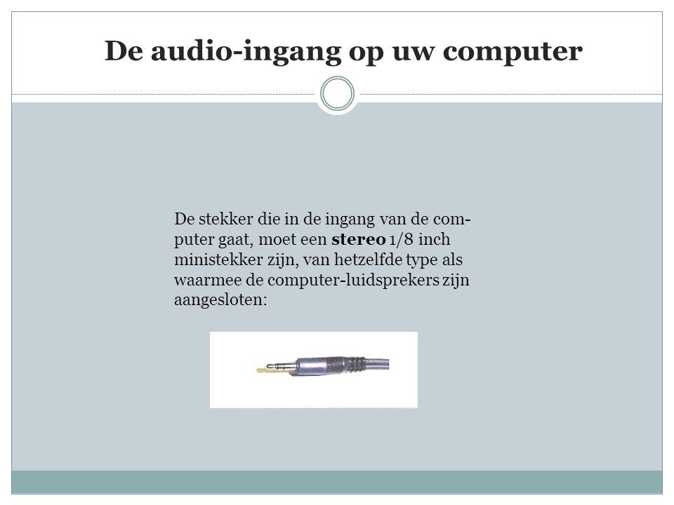 De audio-ingang op uw computer