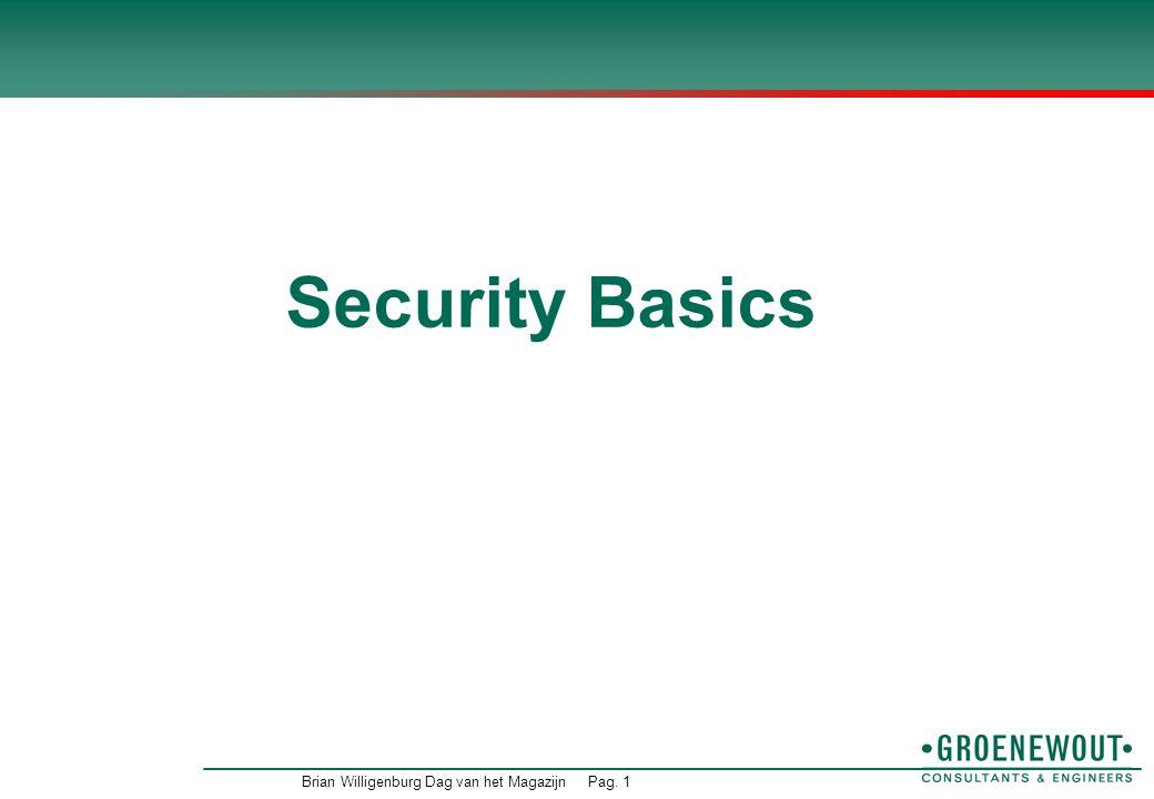Security Basics Brian Willigenburg Dag van het Magazijn