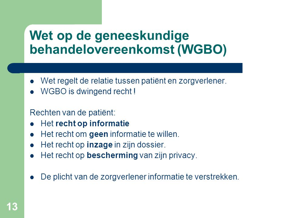 Wet op de geneeskundige behandelovereenkomst (WGBO)