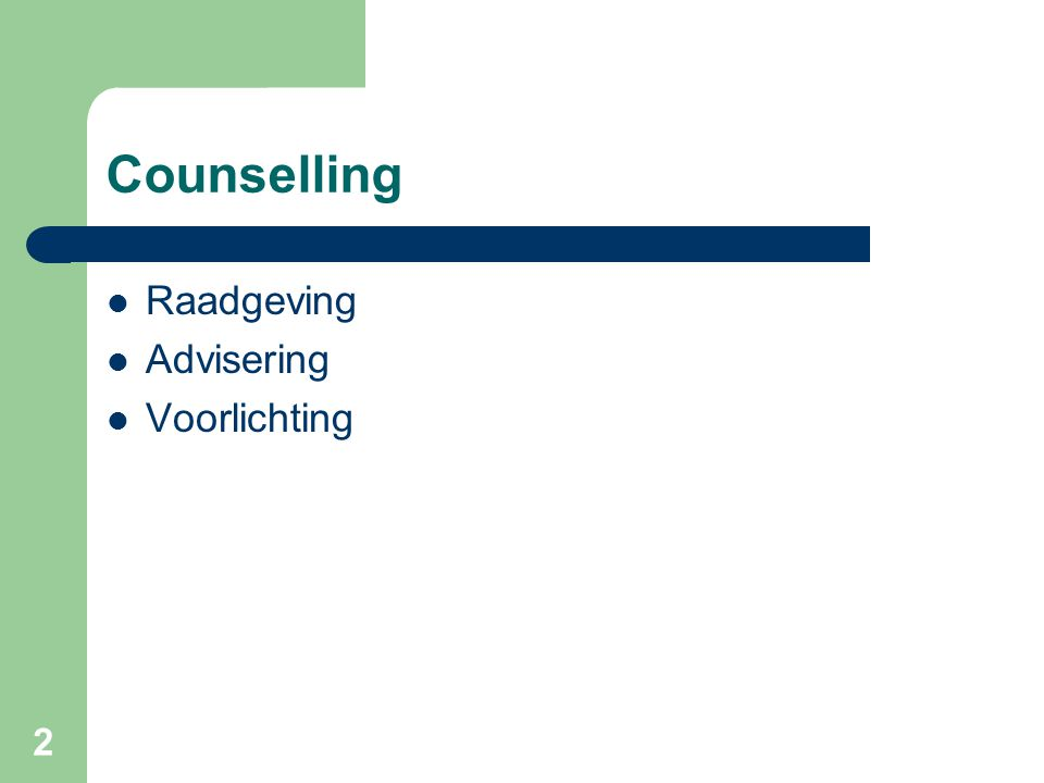 Counselling Raadgeving Advisering Voorlichting