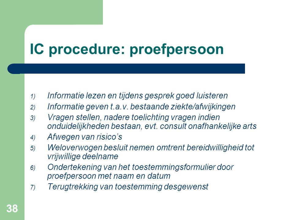 IC procedure: proefpersoon