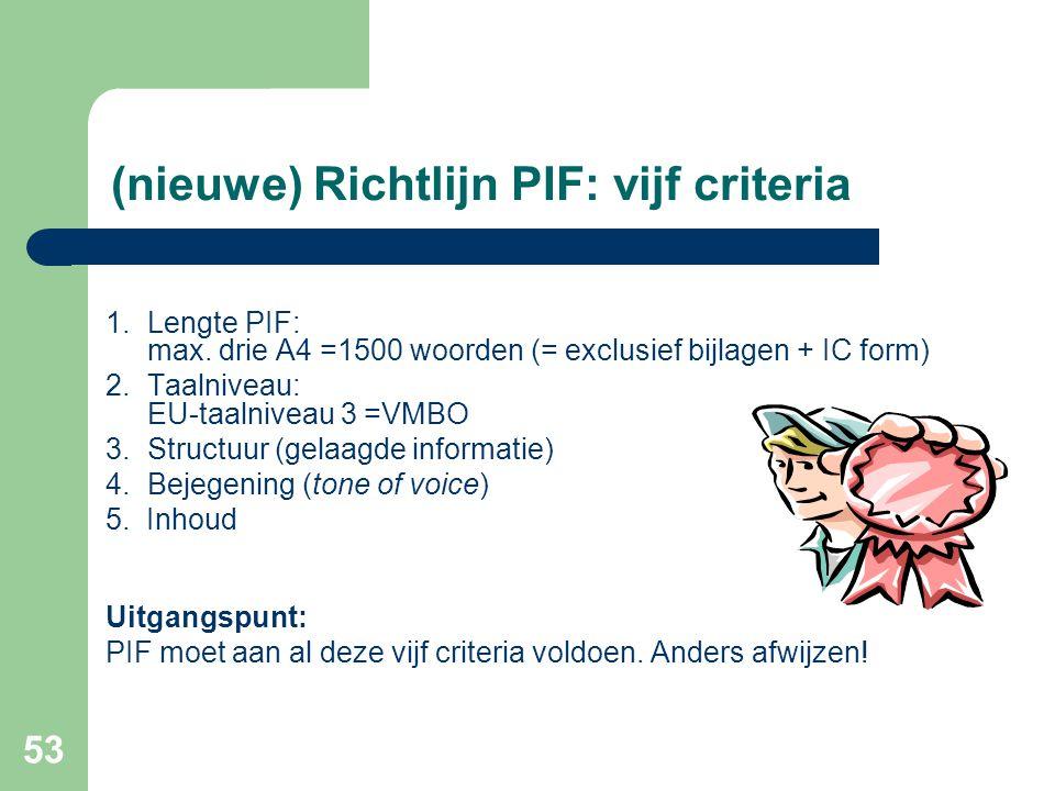 (nieuwe) Richtlijn PIF: vijf criteria