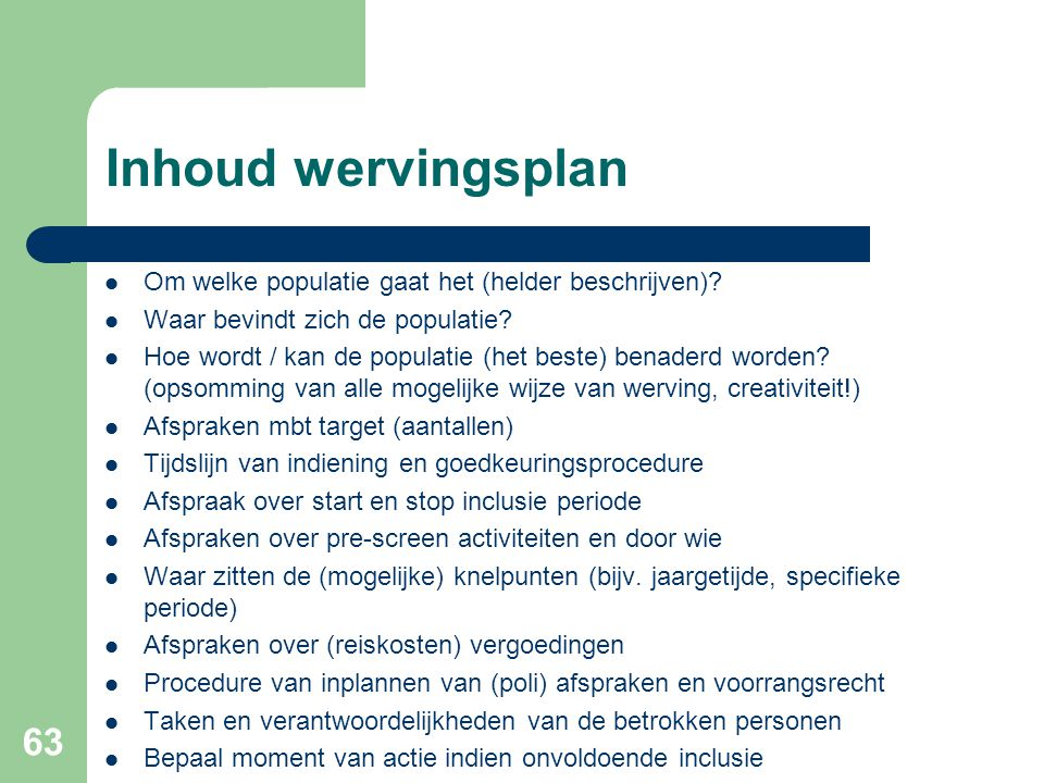 Inhoud wervingsplan Om welke populatie gaat het (helder beschrijven)