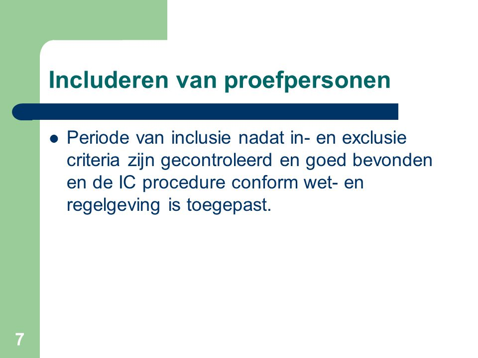 Includeren van proefpersonen