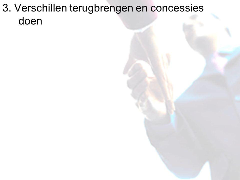 3. Verschillen terugbrengen en concessies doen
