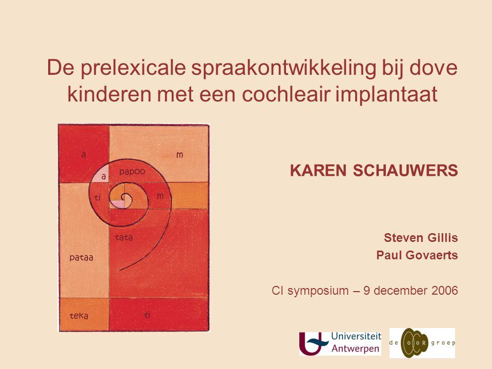 De prelexicale spraakontwikkeling bij dove kinderen met een cochleair implantaat