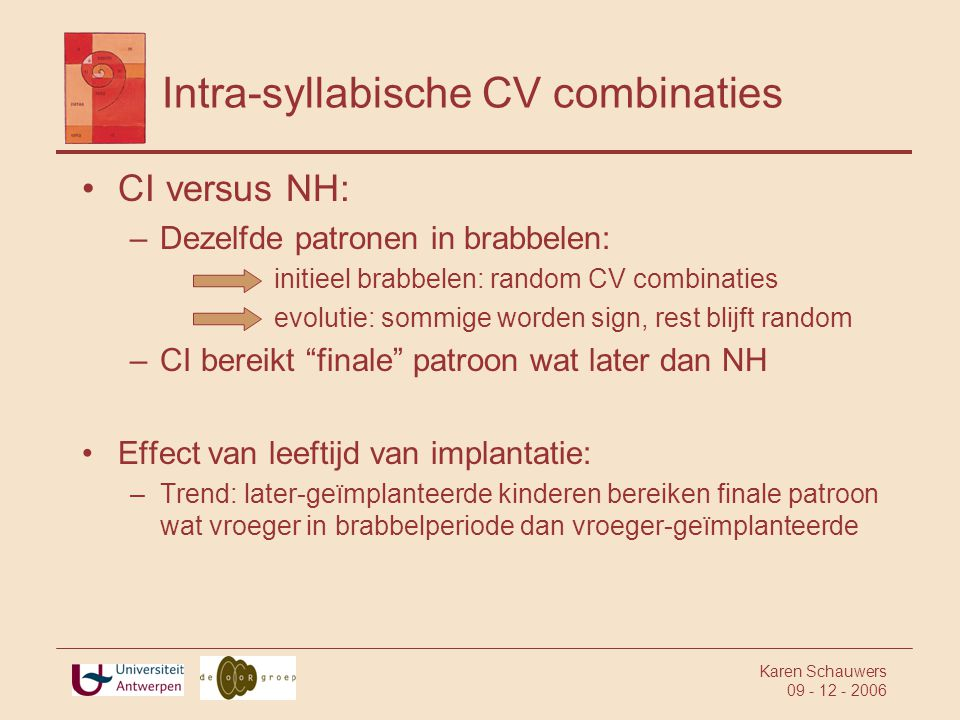 Intra-syllabische CV combinaties