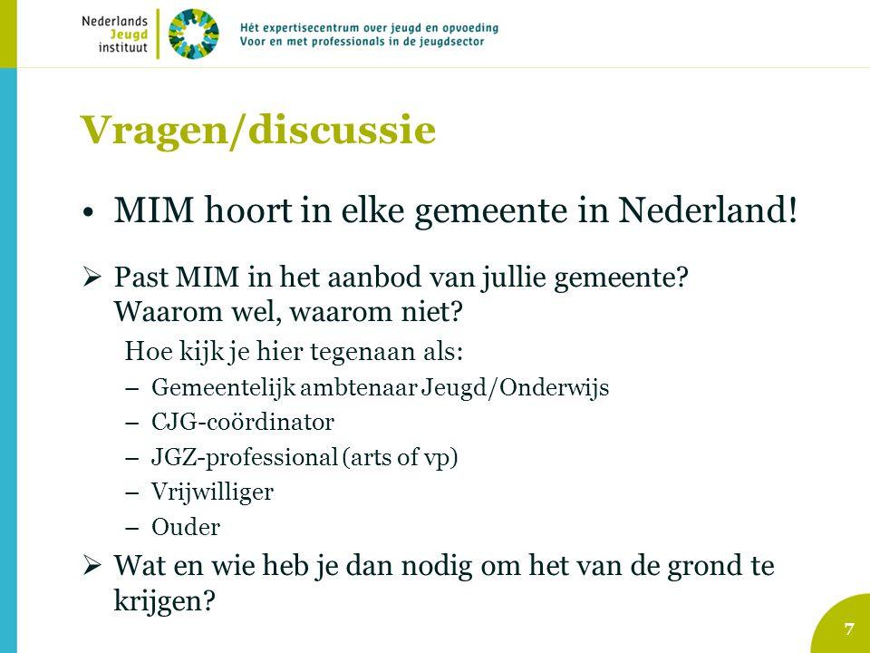 Vragen/discussie MIM hoort in elke gemeente in Nederland!