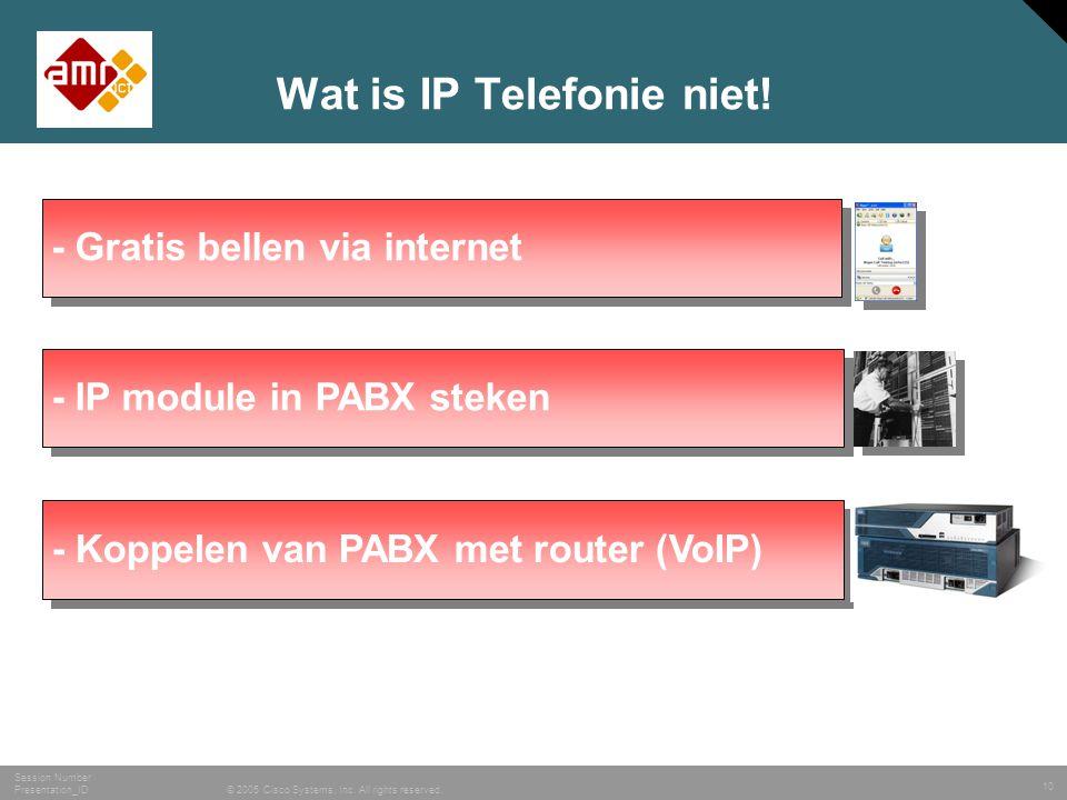 Wat is IP Telefonie niet!