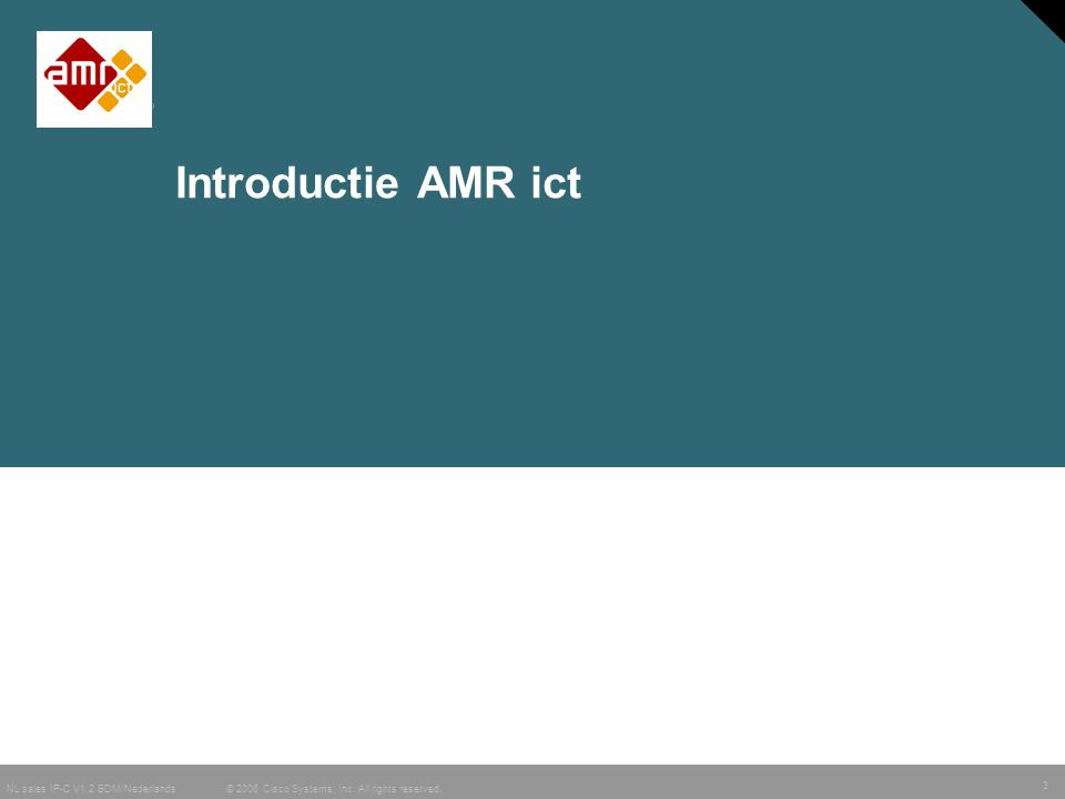Introductie AMR ict