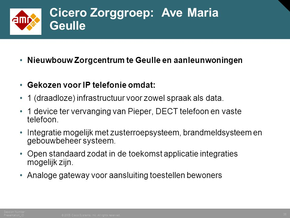 Cicero Zorggroep: Ave Maria Geulle