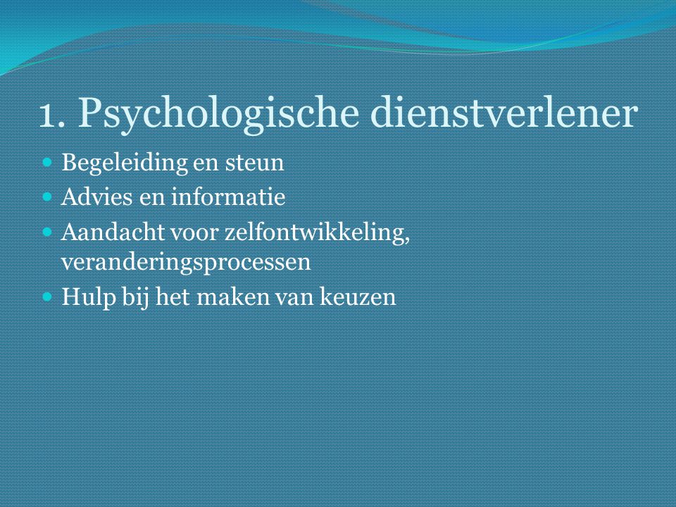 1. Psychologische dienstverlener