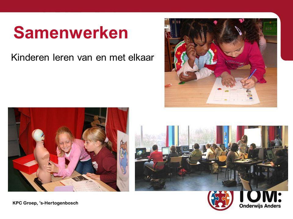 Samenwerken Kinderen leren van en met elkaar